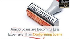 Jumbo Loans are Becoming Less Expensive Than Conforming Loans Janet Berry 239-450-1892