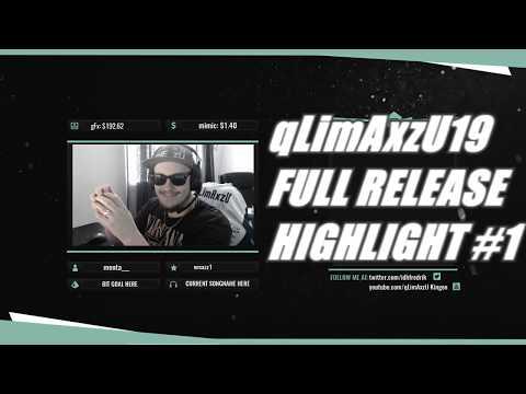 qLimAxzU19 FULL RELEASE Highlight #1