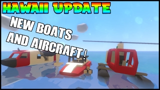 Unturned Hawaii - New Boats Helicopters and Planes!   Unturned Hawaii Update Showcase