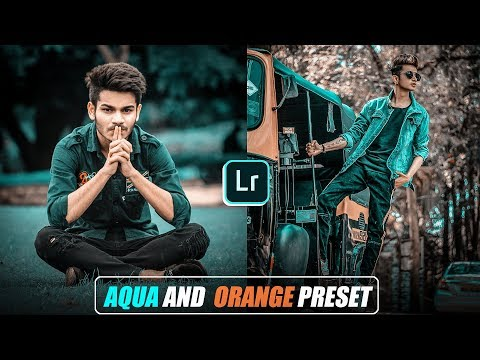 Lightroom Mobile Aqua And Orange Preset Editing, Lightroom Free Preset, LR Free Preset Download