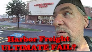 Shopping Spree At Harbor Freight - Is It An ULTIMATE FAIL?