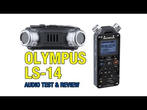 Olympus LS-14 Linear PCM Recorder Audio Test & Review