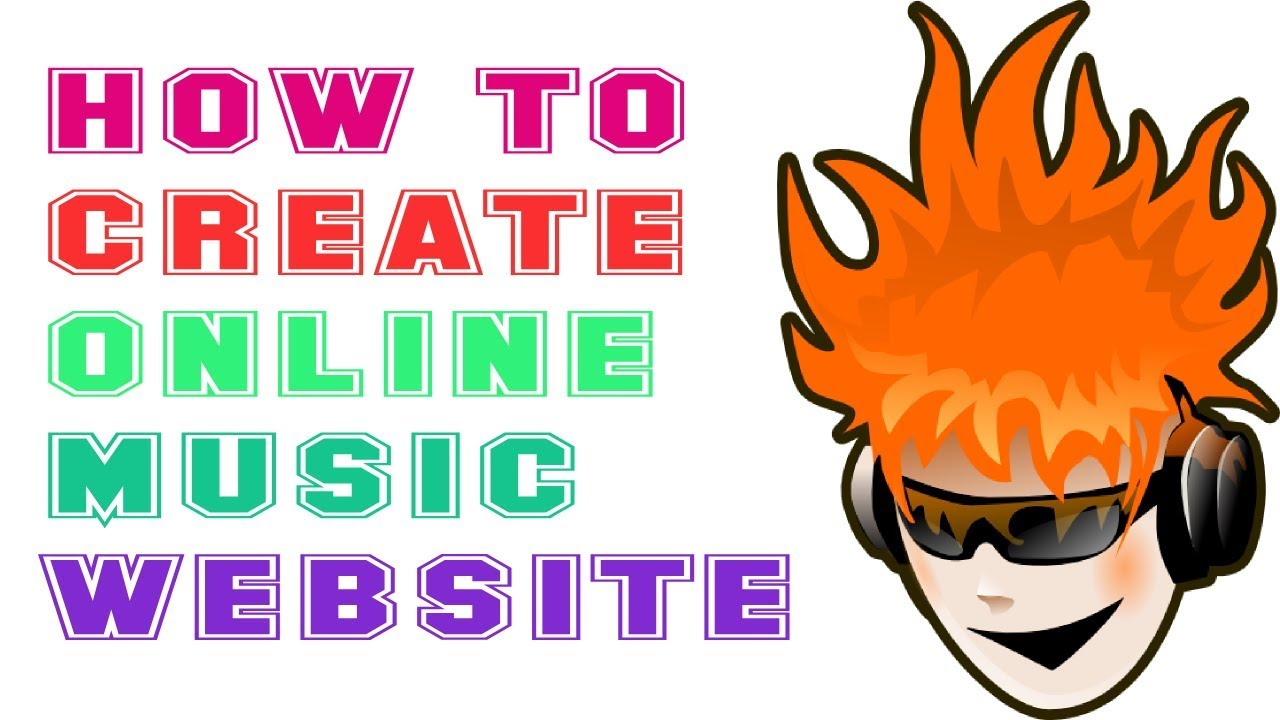 HOW TO CREATE ONLINE MUSIC WEBSITE | HOW TO MAKE FREE ONLINE MUSIC WEBSITE