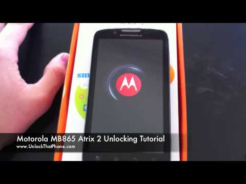 How to Unlock Motorola Atrix 2 MB865 with Code + Full Unlocking Tutorial!! at&t bell fido o2 orange