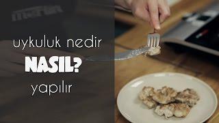 NASIL?: Uykuluk nedir, nasıl yapılır | Merlin Mutfakta Mutfak İpuçları