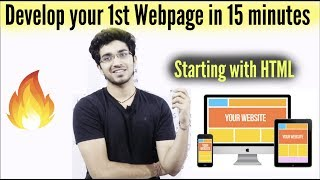 Develop your 1st Webpage in 15 minutes | Starting with HTML | WDD-2
