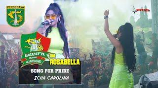 Download lagu SONG FOR PRIDE PERSEBAYA ICHA CACAROLINE OM ROSABELLA JAMBORE BONEK MOJOAGUNG JOMBANG