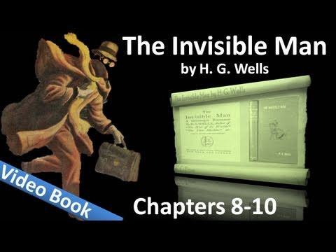 Chapter 08-10 - The Invisible Man by H. G. Wells