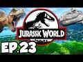 Jurassic World: Evolution Ep.23 - TYRANNOSAURUS REX T-REX DINOSAURS RELEASE! (Gameplay / Let's Play)