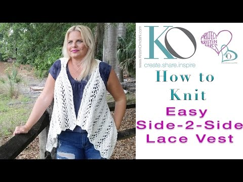 How to Knit Side to Side Knit Lace Vest Seamless Easy Organic Cotton