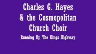 Charles Hayes - Runnin Up The King