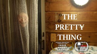 The Pretty Thing (Short Horror Film)