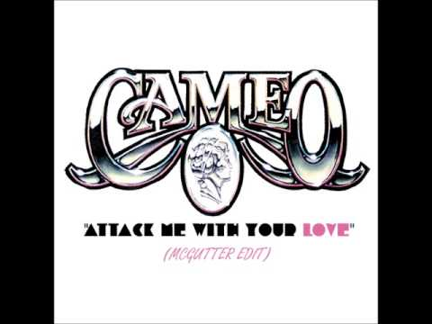 Cameo - Attack Me With Your Love(McGutter Edit) *Free Download* mp3