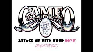 Cameo - Attack Me With Your Love(McGutter Edit) *Free Download*