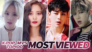 [TOP 100] MOST VIEWED K-POP MUSIC VIDEOS OF ALL TIME  • November 2019