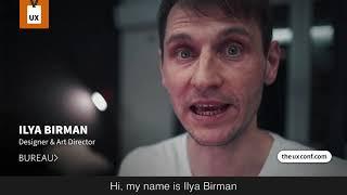Meet our speaker Ilya Birman 👋🏻 – Designer & Art Director at Bureau Gorbunov   TheUXConf 2021