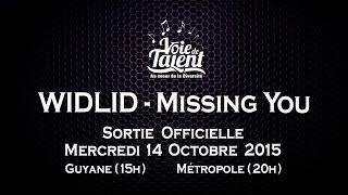 WIDLID - Missing You  (Teaser Officiel)