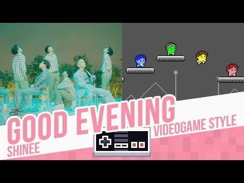GOOD EVENING, SHINee - Videogame Style - 8 Bits