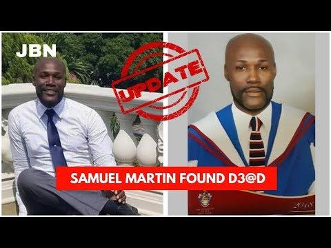 UPDATE: M!ss!ng Teacher Samuel Martin F0und De@d/JBN