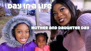 Mother and Daughter Day | Black Family Vlogs