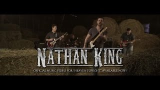 "Nathan King ""Heaven Tonight"" Official music video"