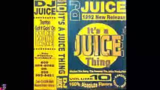 Dj Juice Vol 10  It's juice thing side A full mixtape
