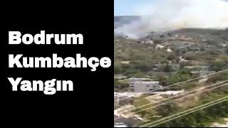 Bodrum Kumbahçe Yangın çıktı