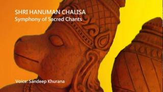 Shri Hanuman Chalisa, Symphony of Sacred Chants by Sandeep Khurana
