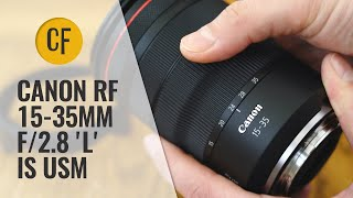 Canon RF 15-35mm f/2.8 'L' IS USM lens review with samples