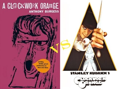 Book vs Film - A Clockwork Orange