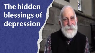 The hidden blessings of depression