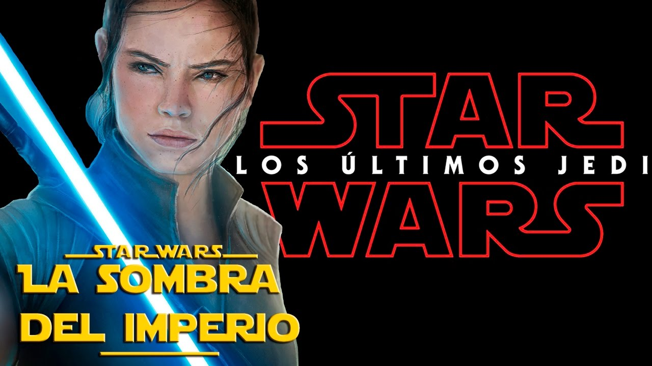 Teaser trailer de star wars episodio 8 los ultimos jedi for Los ultimos de filipinas pelicula completa youtube