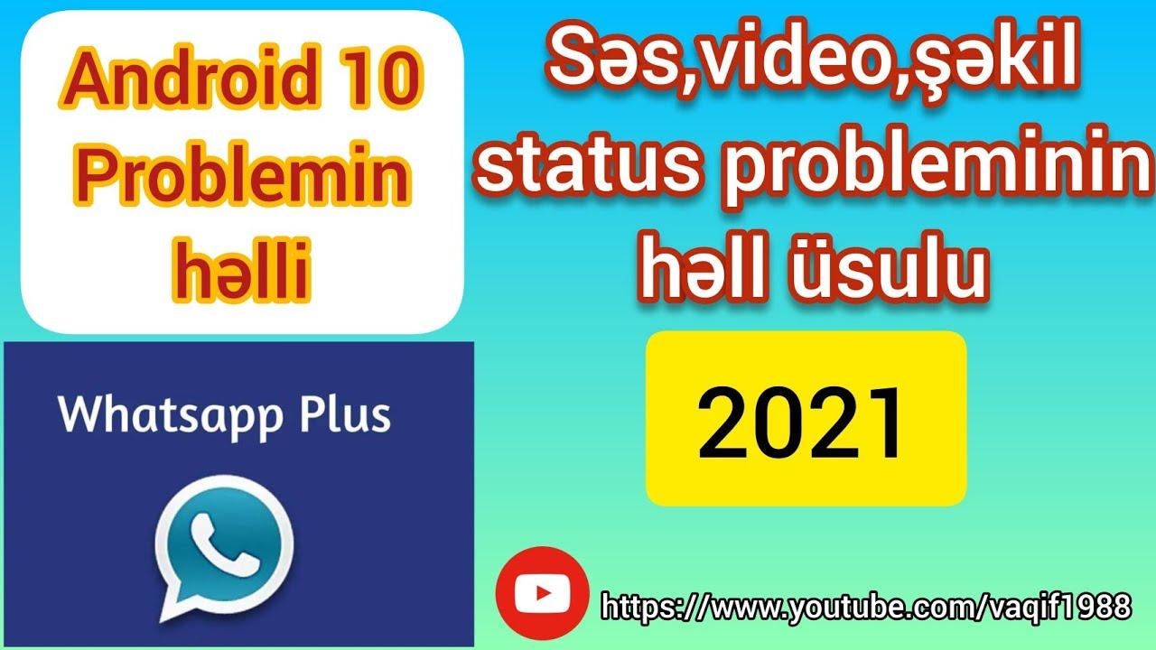 Whatsapp Plus Android 10 problem həlli