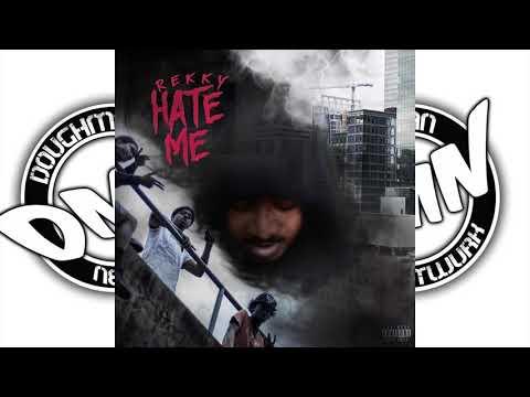 REKKY - HATE ME #DMNAUDIO