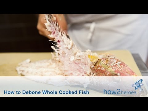 How To Debone A Cooked Fish