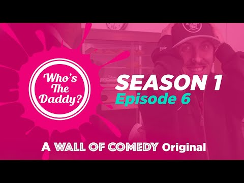 Who's The Daddy | Season 2 Episode 2 | Part 2