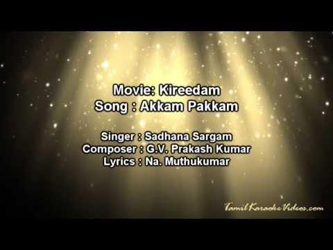 Akkam Pakkam - Kireedam - HQ Tamil Karaoke by Law Entertainment