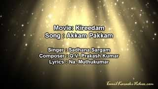 Akkam Pakkam - Kireedam - HQ Tamil Karaoke by Law Entertainment