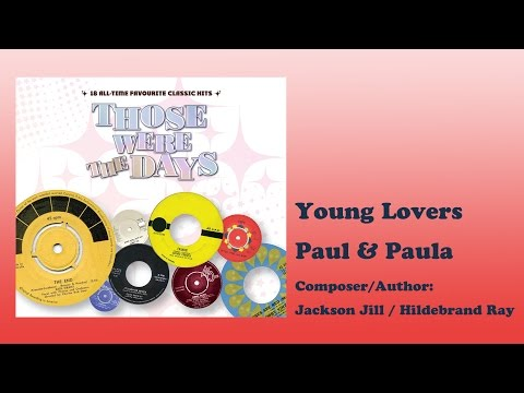 Young Lovers - Paul & Paula (Those Were The Days Vol.1)