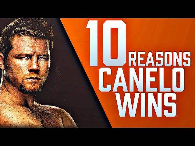 10 Reasons Canelo Alvarez Beats Gennady Golovkin
