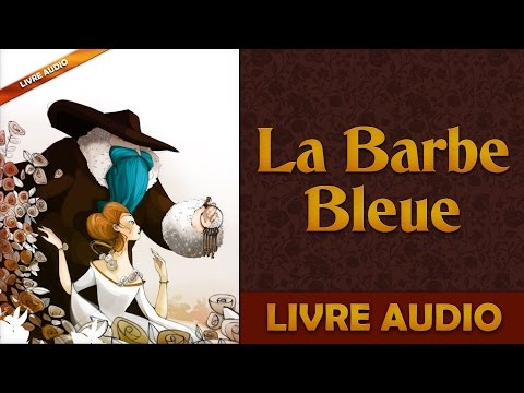 Livre Audio: La Barbe Bleue