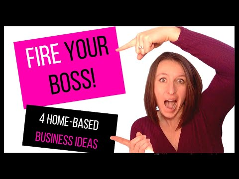 4 home based business ideas 2019 - How to fire your boss
