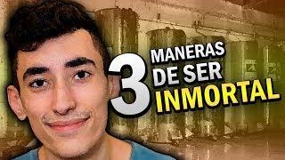 3 MANERAS DE SER INMORTAL