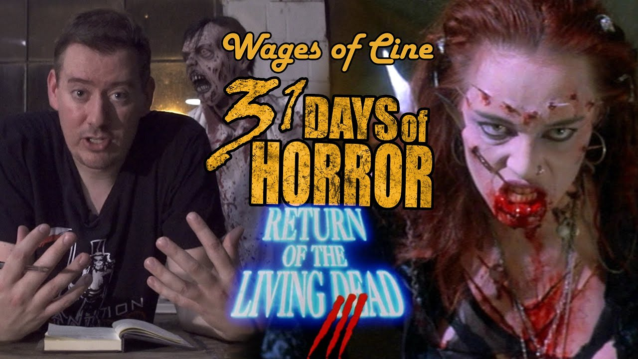 Return Of The Living Dead 3 31 Days Of Horror Youtube