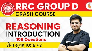 RRC Group D Crash Course | Reasoning by Deepak Sir | Introduction (100 Questions)