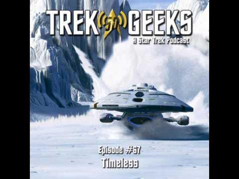 Trek Geeks: A Star Trek Podcast #067 - Timeless