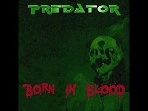 Predator-Born in blood