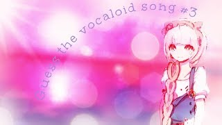 Guess the Vocaloid Song 3