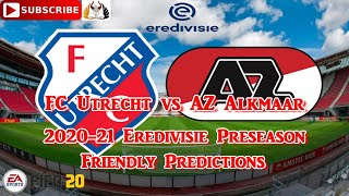 Fc Utrecht Vs Az Alkmaar 2020 21 Eredivisie Preseason Friendly Predictions Fifa 20 Youtube