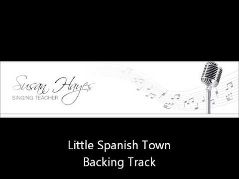 Little Spanish Town (rehearsal track)